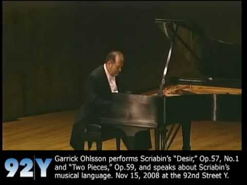 "Garrick Ohlsson performs Scriabin's ""Desir,"" Op.57, No.1 and ""Two Pieces,"" Op.59, and speaks about Scriabin's musical language."