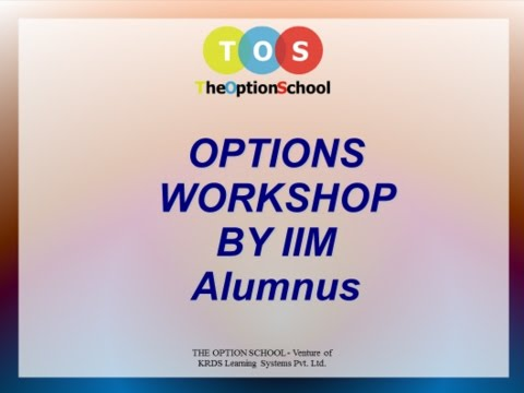 Option Trading Strategies Workshop - Live streaming for first one hour of 2 days workshop.