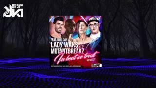 Lady Waks, Mutantbreakz - In Beat We Trust (Original Mix) IBWT Music