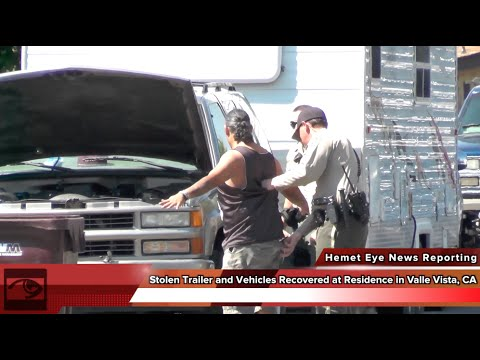 Riverside County Sheriff Raid Residence and Recover Stolen Vehicles