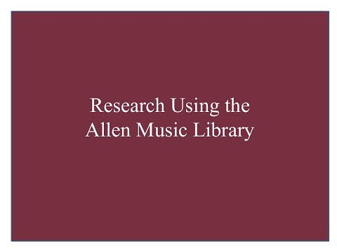 Research Using the Allen Music Library
