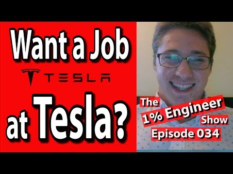 How to Get a Job at Tesla | The #1%Engineer Show 034
