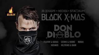 Don Diablo приглашает на Black X-mas в Москве — Radio Record