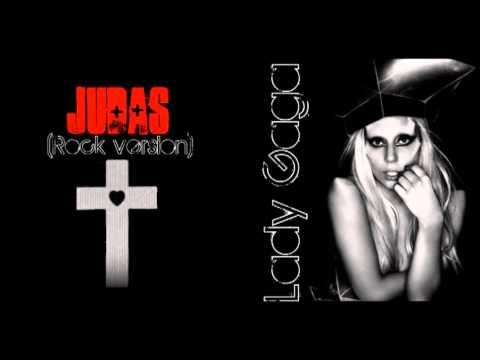 Lady Gaga - Judas (rock version)