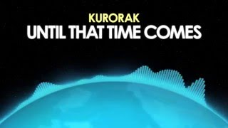 Kurorak – Until That Time Comes [Drum & Bass] 🎵 from Royalty Free Planet™