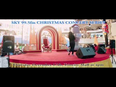 SKY 995 FM Christmas Concert Series  Trincity Ma