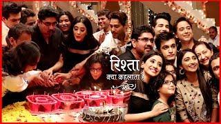 YRKKH: Shivangi Joshi & Mohsin Khan Celebrate 2800 Episode With Team | Kartik- Naira Dance