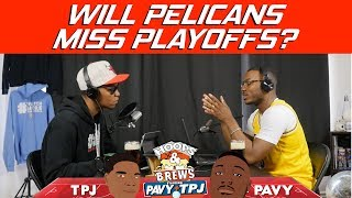 Will The Pelicans Miss the Playoffs? | Hoops N Brews