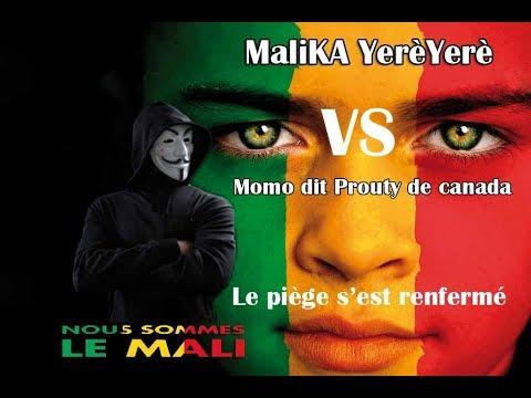 MaliKA VS Momo dit canada Prouty (le piège s'est renfermé)