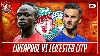 LIVERPOOL VS LEICESTER LIVE WATCHALONG