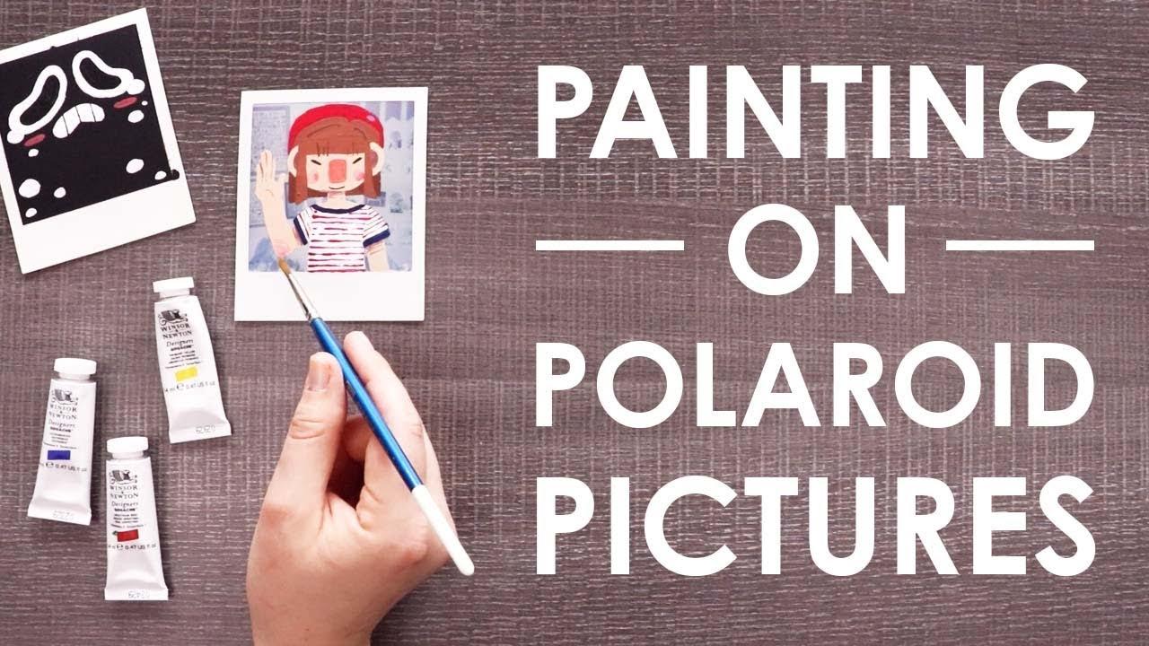 Painting On Polaroids Youtube