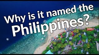 "Why is the Philippines called ""the Philippines?"" 🇵🇭