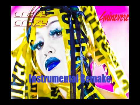 Guinevere - Crazy Crazy (Instrumental Remake)
