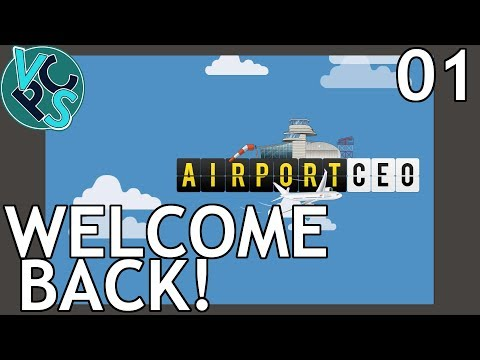 Airport CEO EP01: Welcome Back - Airport Management Tycoon G