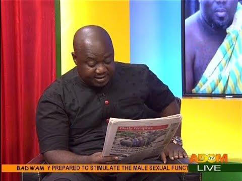 Badwam Newspaper Review on Adom TV (12-12-17)