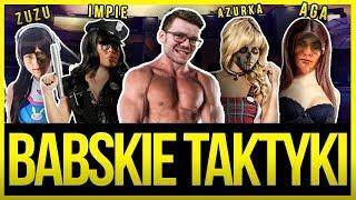 BABSKIE TAKTYKI w RAINBOW SIX SIEGE!  4 GIRLS 1 KROMKA