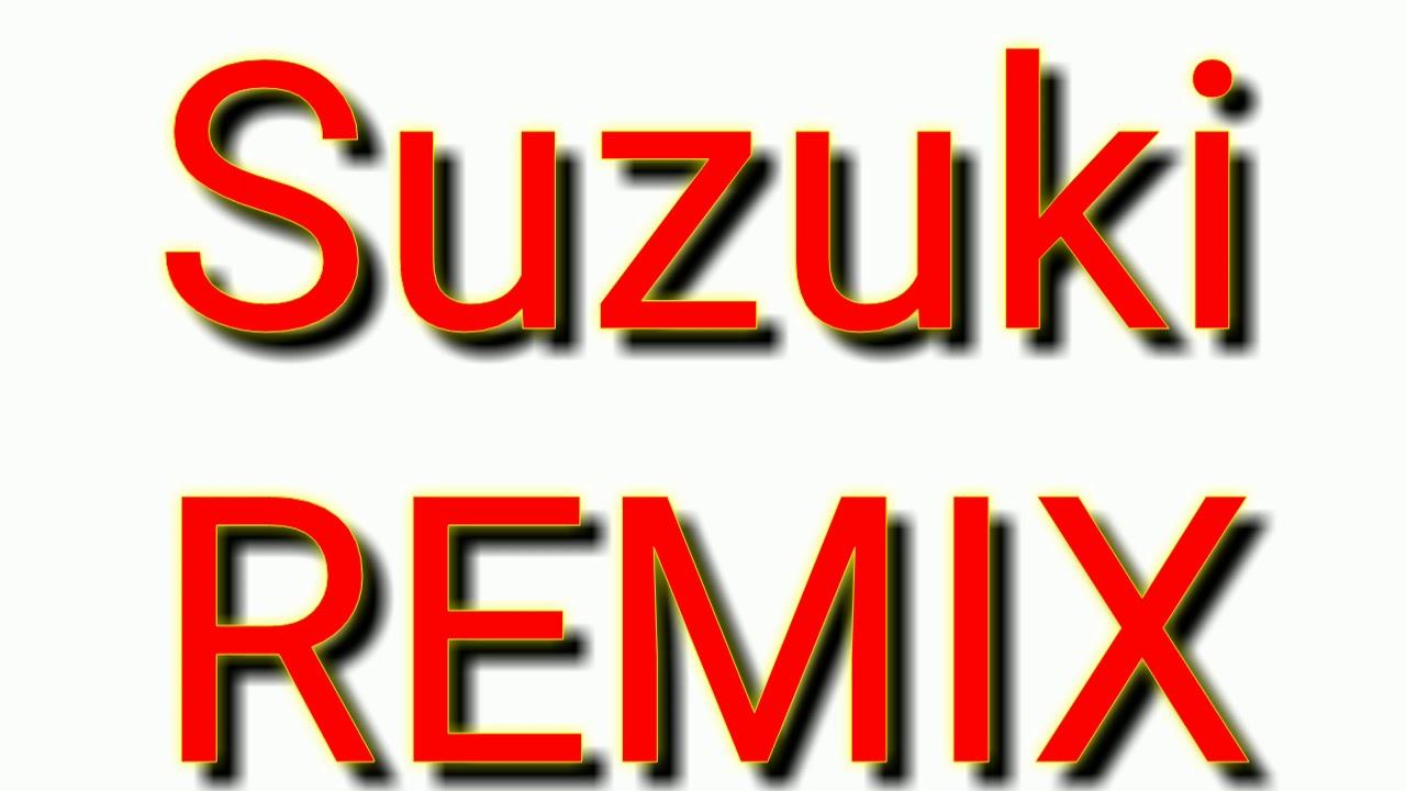 Download Suzuki REMIX. (BUDOTS)