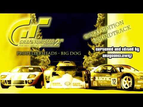 GT2 Gold Edition Soundtrack - 22 - Propellerheads - Big Dog