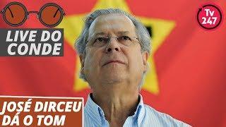 Live do Conde: José Dirceu dá o tom