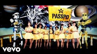 PASSPO☆楽曲&ビデオクリップ絶賛配信中! Download on iTunes: http:/...