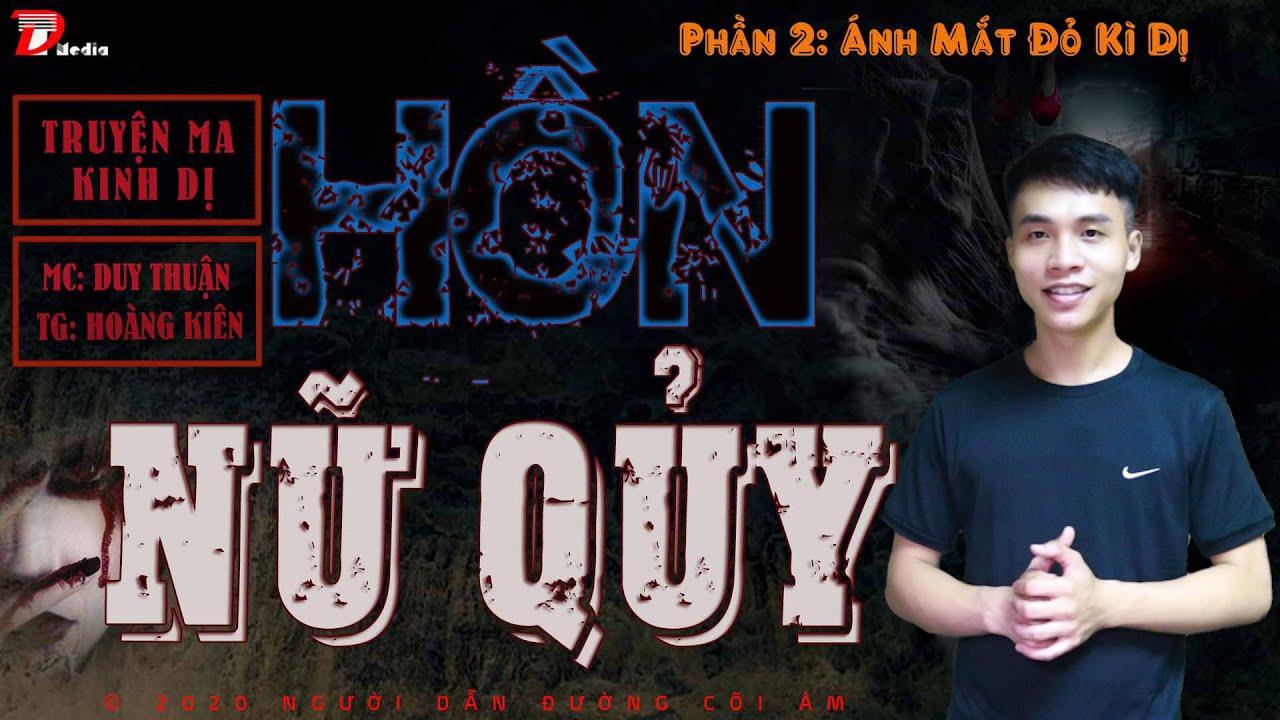 [Tập 2] Truyện ma Hồn Nữ Quỷ: Khách sạn ma - Mc Duy Thuận kể truyện ma 2020