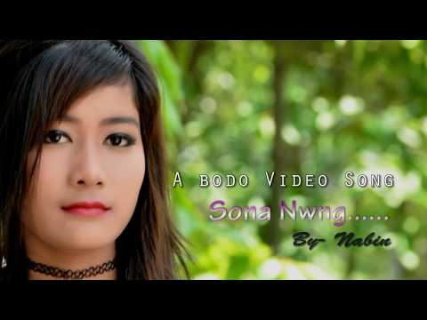 Sona Nwng Manw (A New Official HD Bodo...