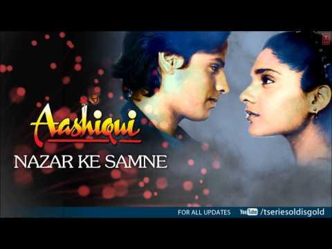 Nazar Ke Samne Full Song (Audio) | Aashiqui | Rahul Roy, Anu Agarwal