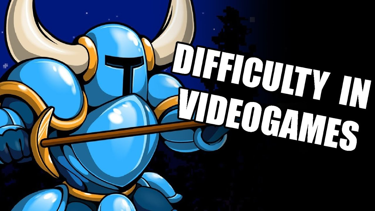 Difficulty In Videogames - YouTube
