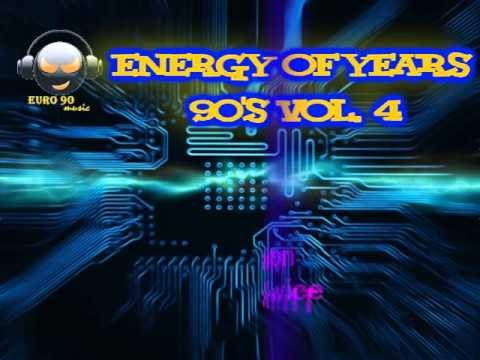 Energy Of Years 90'S Vol. 4
