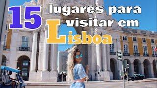 15 LUGARES PARA VISITAR EM LISBOA