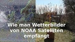 Wie man Wetterbilder von einem NOAA Satelliten empfängt
