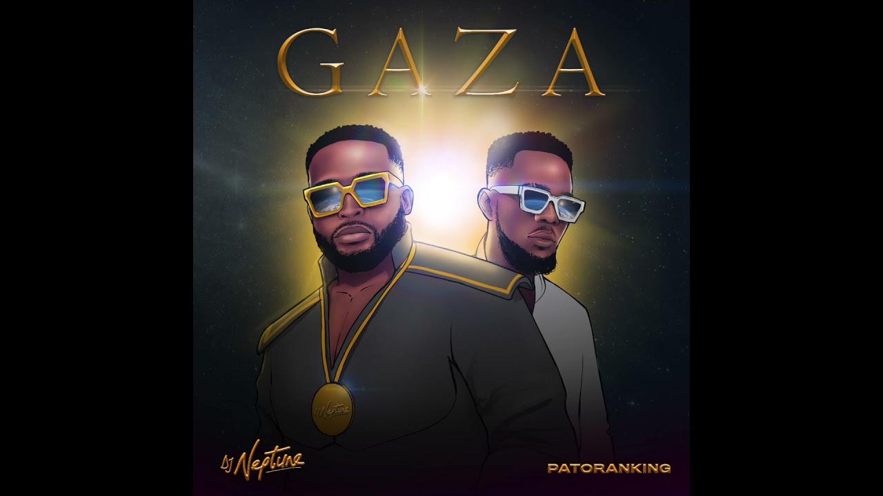 DJ Neptune - Gaza (feat. Patoranking) [Official Audio)