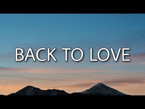 Chris Brown - Back To Love (Lyrics)