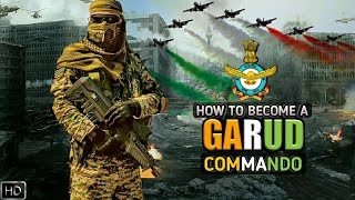 How To Become A GARUD Commando - Indian Air Force Garud Special Force (Hindi)