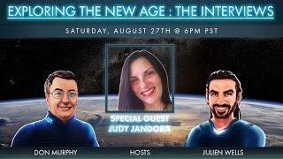 Exploring The New Age: The Interviews - Judy Jandora 8-27-16