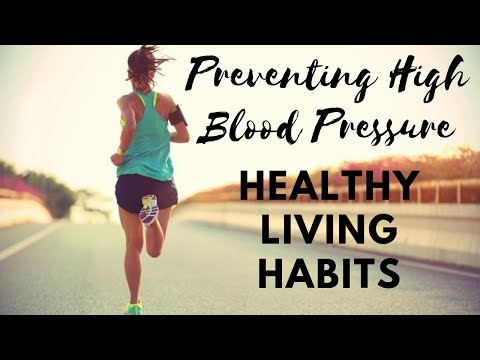 Preventing High Blood Pressure: Healthy Living Habits