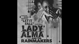 Lady Alma, The Rainmakers - Let It Fall (Main Mix / Low-Pitched Version)