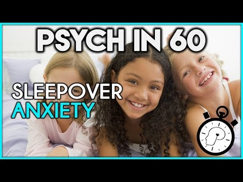 How to Help Kids with Sleepover Anxiety | Psych in 60