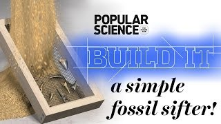 Construct A Simple Fossil Sifter - Popular Science Build It