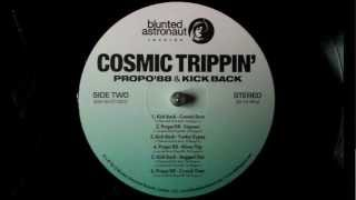 Kick Back - Cosmic Dust - Cosmic Trippin