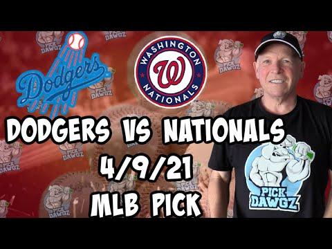 Los Angeles Dodgers vs Washington Nationals 4/9/21 MLB Pick and Prediction MLB Tips Betting Pick