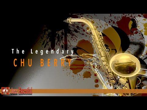 Chu Berry - The Legendary American Jazz Tenor Saxophonist