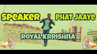 Speaker Phat Jaaye | Total Dhamaal  | Dance Cover By Royal Krrishna