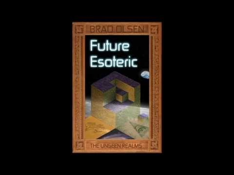 FUTURE ESOTERIC reveals SECRETS of SCIENCE, GOVERNMENT, The Fourth Reich & More!