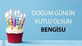 İyi ki Doğdun BENGİSU - İsme Özel Doğum Günü Şarkısı