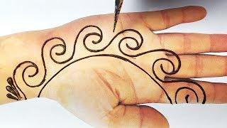Easy and Simple Mehndi Design - Beautiful Mehndi Design for Hands - आने वाले त्यौहार मे लगाए मेहँदी