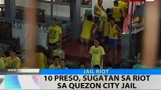 BT: 10 preso, sugatan sa riot sa Quezon City Jail