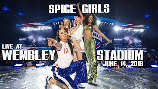 Spice Girls - Spice World 2019 LIVE at Wembley Stadium FULL SHOW (June 14 - Multiangle)