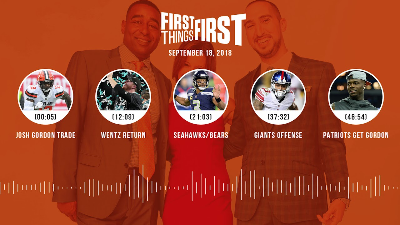 First Things First audio podcast(9.18.18) Cris Carter, Nick Wright, Jenna Wolfe | FIRST THINGS FIRST