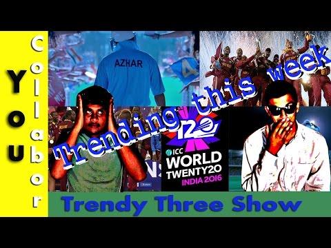 Kolkata flyover collapse | WT20 Champions | Azhar Trailer | Trendy three show (Ep.4)